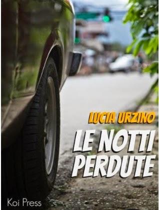 http://www.amazon.it/notti-perdute-Lucia-Urzino-ebook/dp/B00JVZM2TC/ref=sr_1_53?s=books&ie=UTF8&qid=1398692507&sr=1-53