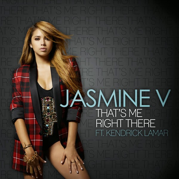 Jasmine V - That's Me Right There (feat. Kendrick Lamar) - Single Cover