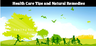 Health Care Tips and Natural Remedies