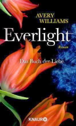 http://cover.allsize.lovelybooks.de.s3.amazonaws.com/Everlight---Das-Buch-der-Liebe--Roman-9783426423202_xxl.jpg