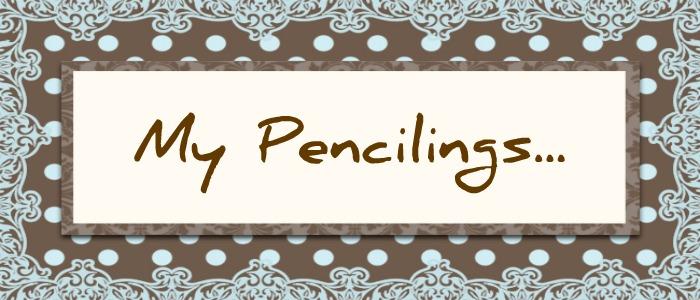 My Pencilings