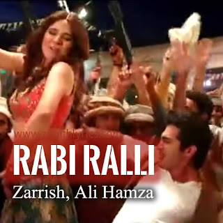 Rabi Ralli Lyrics - Karachi Se Lahore
