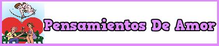 PENSAMIENTOS DE AMOR