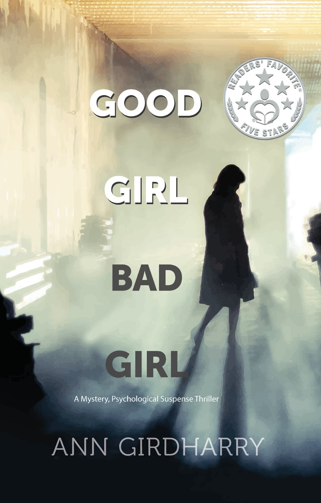 Good Girl Bad Girl: A Mystery, Psychological Suspense Thriller
