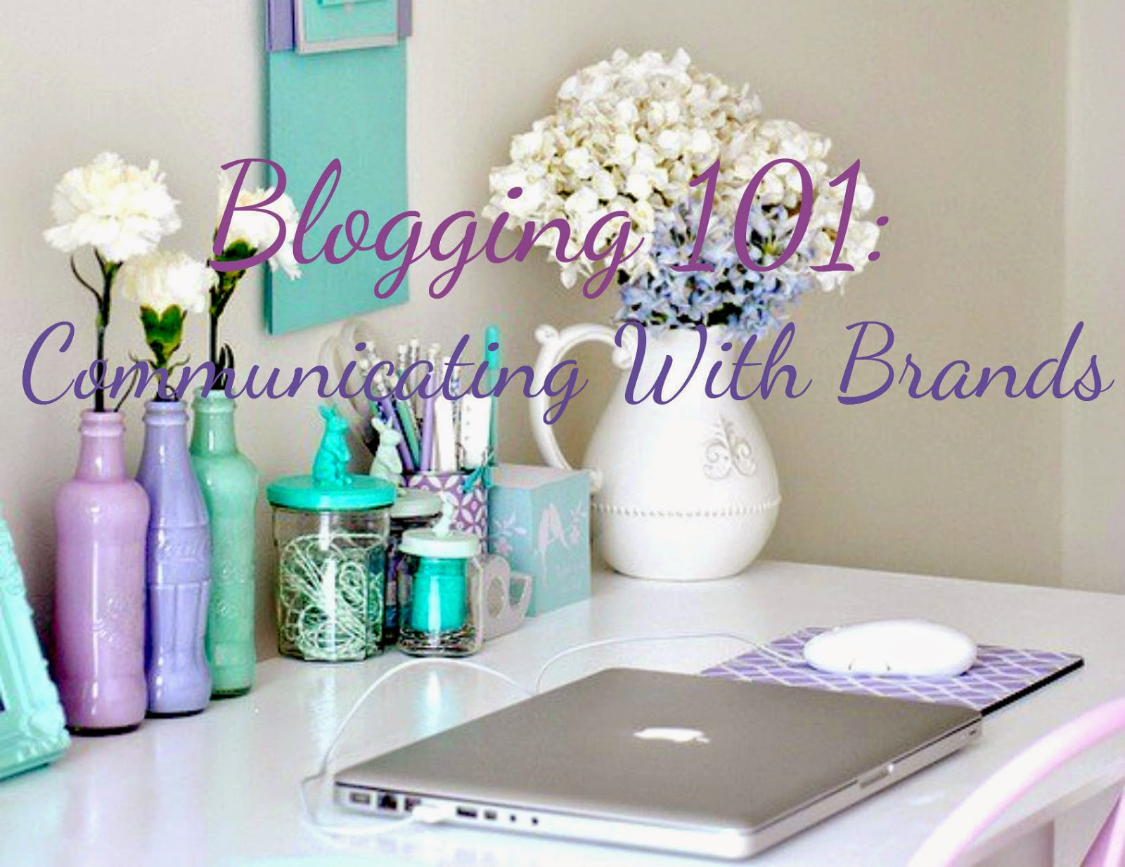Blogging advice tips 101 communicating with brands blogger bloggers youwishyou