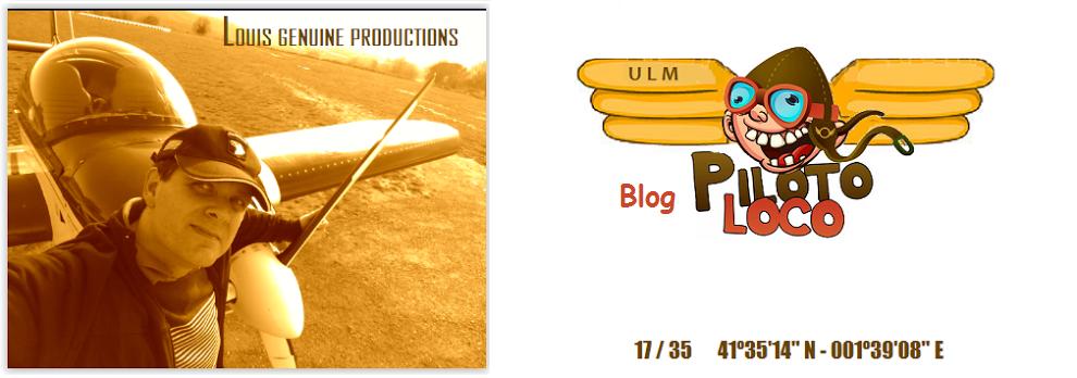 BLOG PilotoLOCO  - Experiencias y Reflexiones de un Piloto de Ultraligero (ULM-MAF) +RPAS