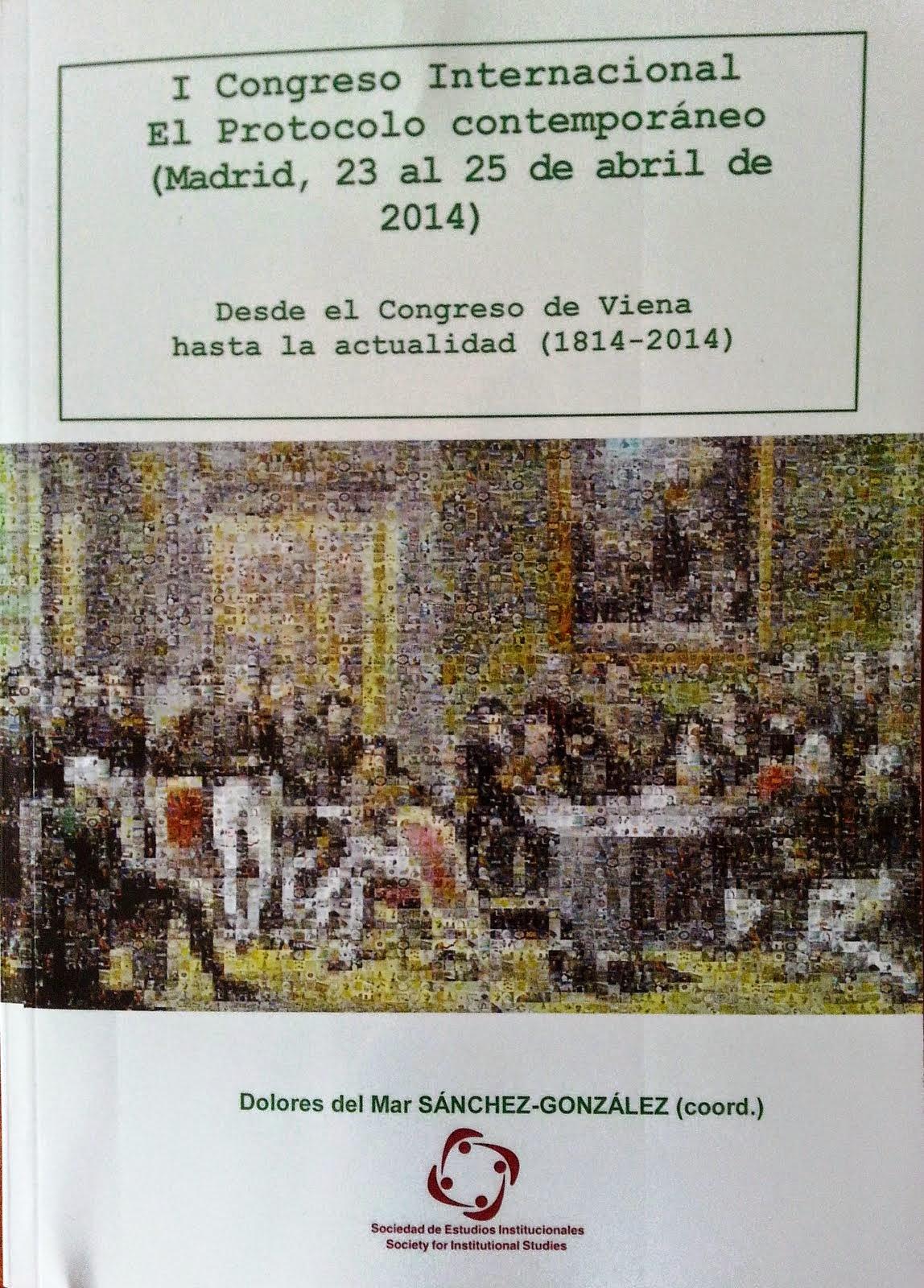 El Protocolo Contemporáneo. I Congreso Internacional (2014)