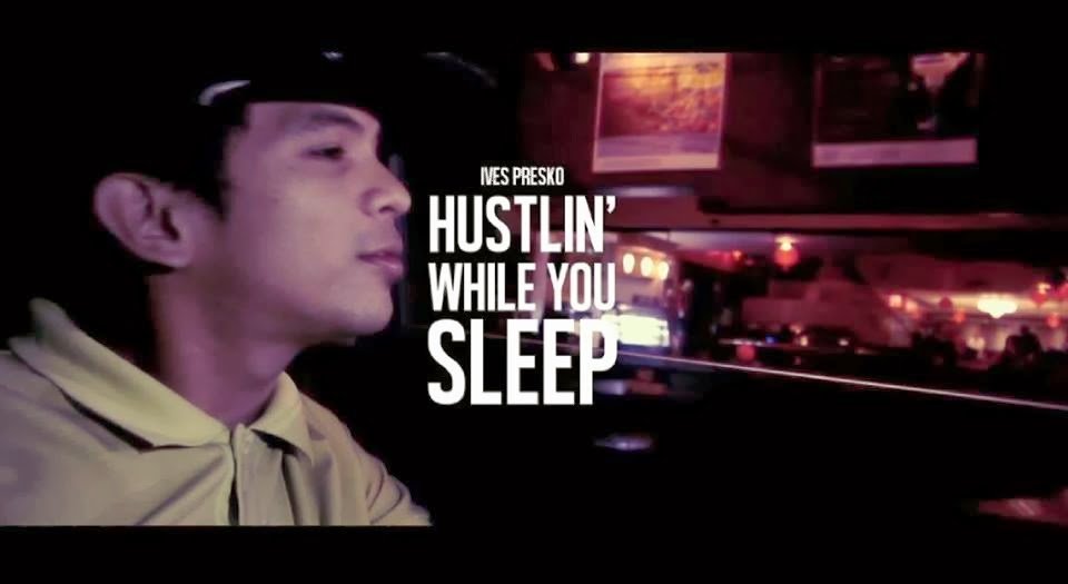 By, Ives Presko, Hits, Latest OPM Songs, Lyrics, Hustlin' While You Sleep lyrics, Hustlin' While You Sleep video, MP3, Music Video, OPM, OPM Song, Original Pinoy Music, Top 10 OPM, Top10,