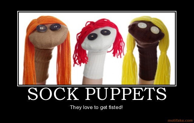 sock puppet because you re a coward