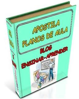 http://2.bp.blogspot.com/-YwGAXiJ1CYY/Tf5qYKrGbSI/AAAAAAAAGeg/Z1Lf67esnk4/s1600/apostila+PLANO+DE+AULA+ensinar-aprender.JPG