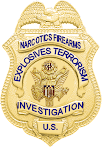 Narcotics,Firearms,Explosives,Terrorism Investigations