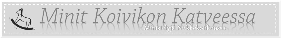 Minit Koivikon Katveessa