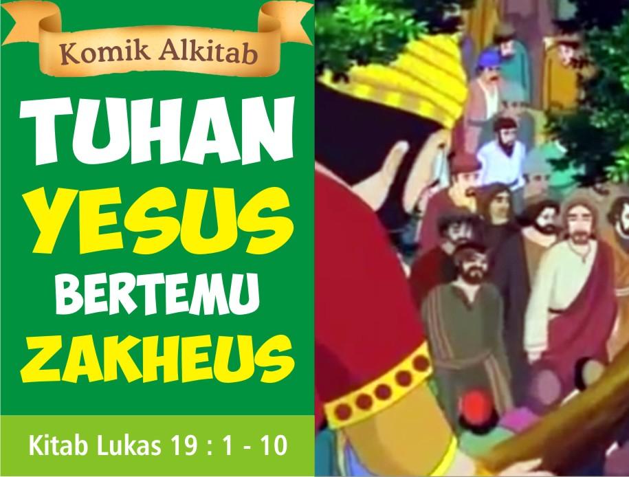 Tuhan Yesus Bertemu Zakheus