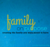 family on purpose