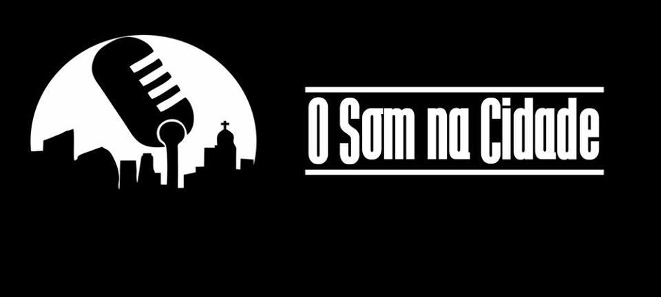 O Som na Cidade
