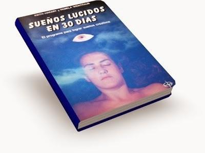 Sueños Lucidos en 30 Dias (Keith Harary y Pamela Weintrub) [Poderoso Conocimiento]