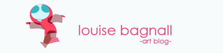 Louise Bagnall -art blog-
