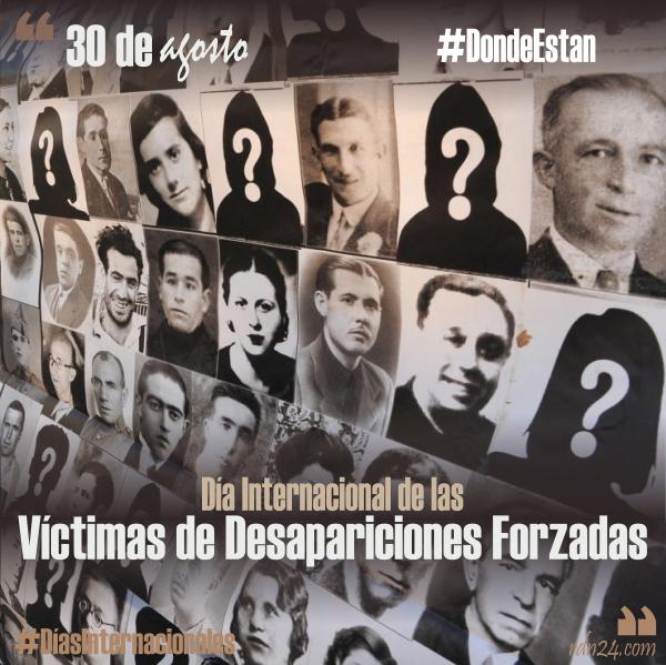 30 de agosto – Día Internacional de las Víctimas de Desapariciones Forzadas #DíasInternacionales