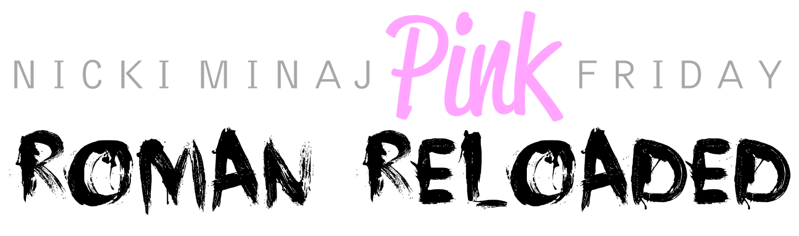 lilbadboy0 logo nicki minaj pink friday roman reloaded