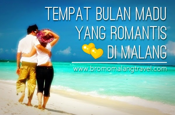 Tempat Bulan Madu | Honeymoon di Malang yang Romantis