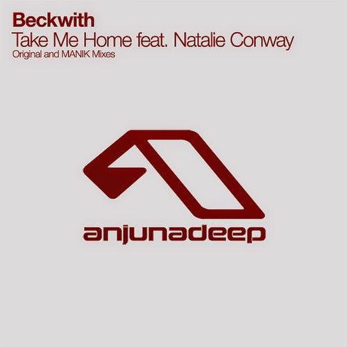 Beckwith feat. Natalie Conway - Take Me Home