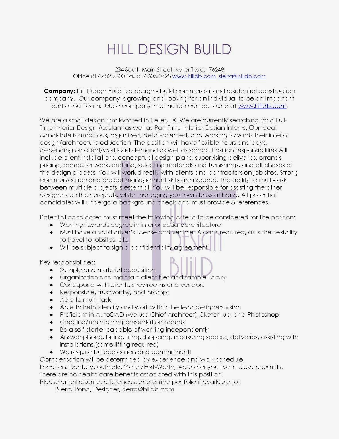 interior design blog  hill design build looking for interior designersthe company is looking for a part time intern as well as full time design assistant  please email resume  references  and online portfolio if available to