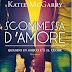 "Pensieri e Riflessioni su ""Scommessa d'amore"" di Katie McGarry"