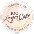 We were featured on 100 Layer Cake