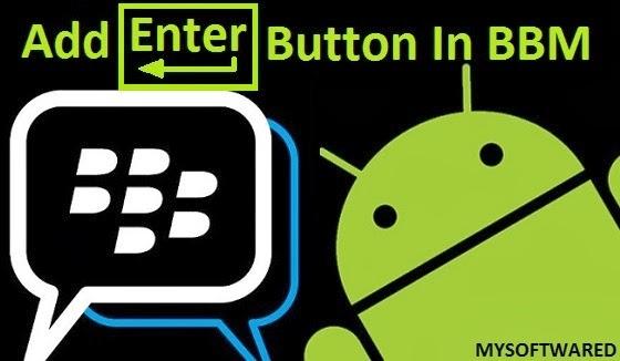 Cara Menambah/Mengaktifkan Tombol Enter di BBM Android