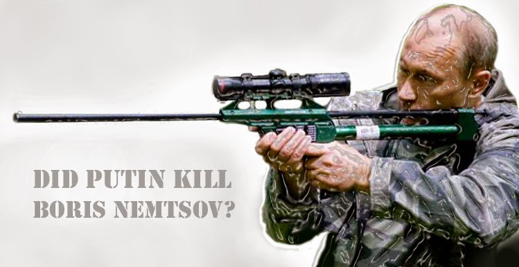Did Putin Kil Nemtsov