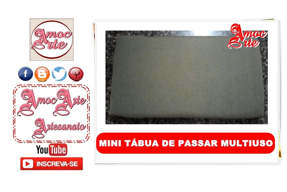 Diy - MINI TÁBUA DE PASSAR MULTIUSO