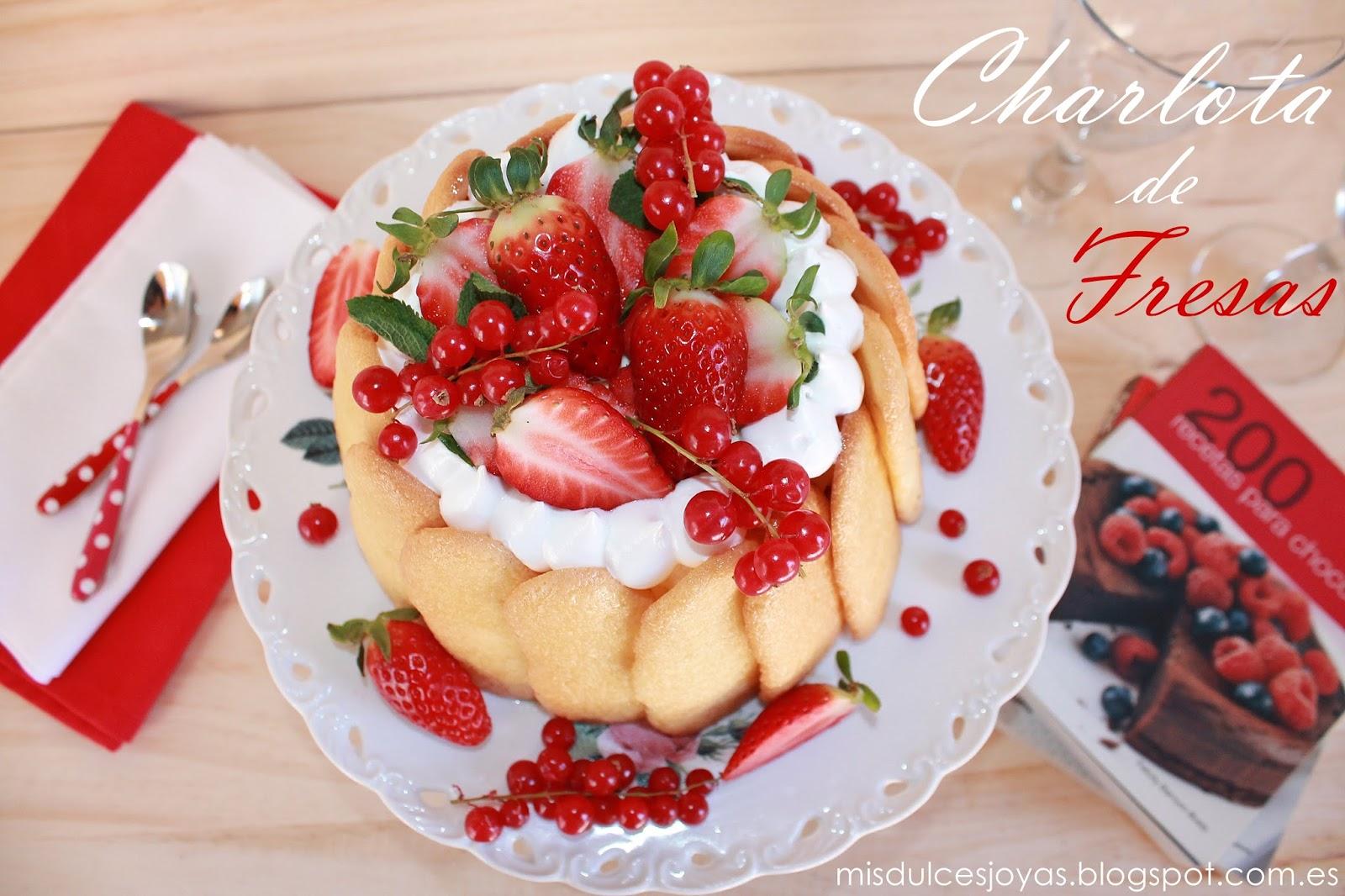Charlota de fresas y crema bavaroise a la vainilla mis for Nombres de platos franceses