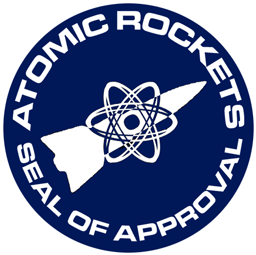 Atomic Rockets Approved!