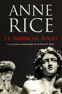 La prueba del ángel (Of love and Evil) Anne Rice