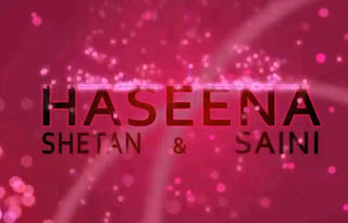 Haseena - Shetan