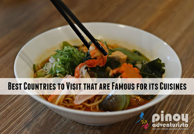 Best Countries to Visit that are Famous for its Cuisines