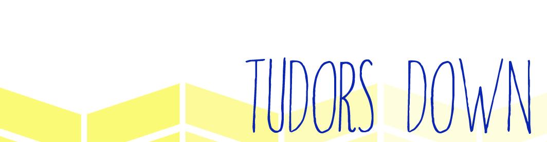 Tudors Down