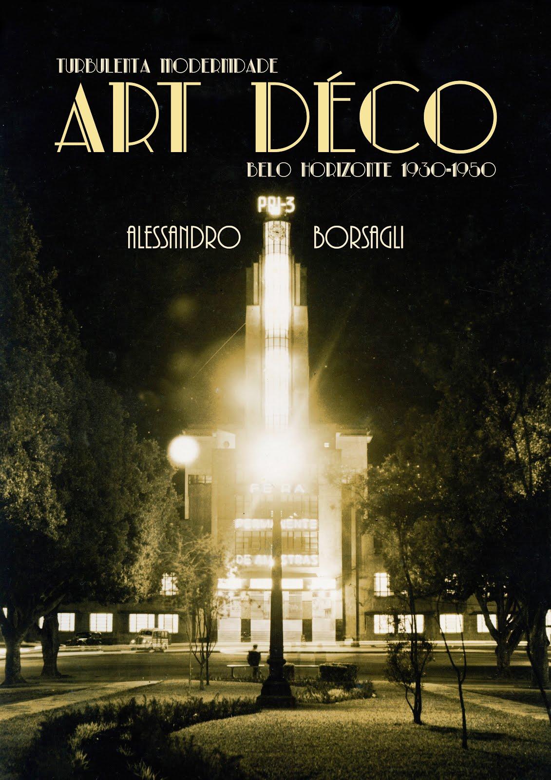 Livro Turbulenta Modernidade, o Art Déco em Belo Horizonte
