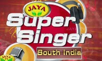 Jaya Super Singer South India – Episode 32 ,13/01/2015