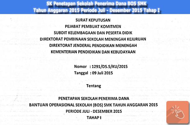 SK Penetapan Sekolah Penerima Dana BOS SMK Tahun Anggaran 2015 Periode Juli - Desember 2015 Tahap I