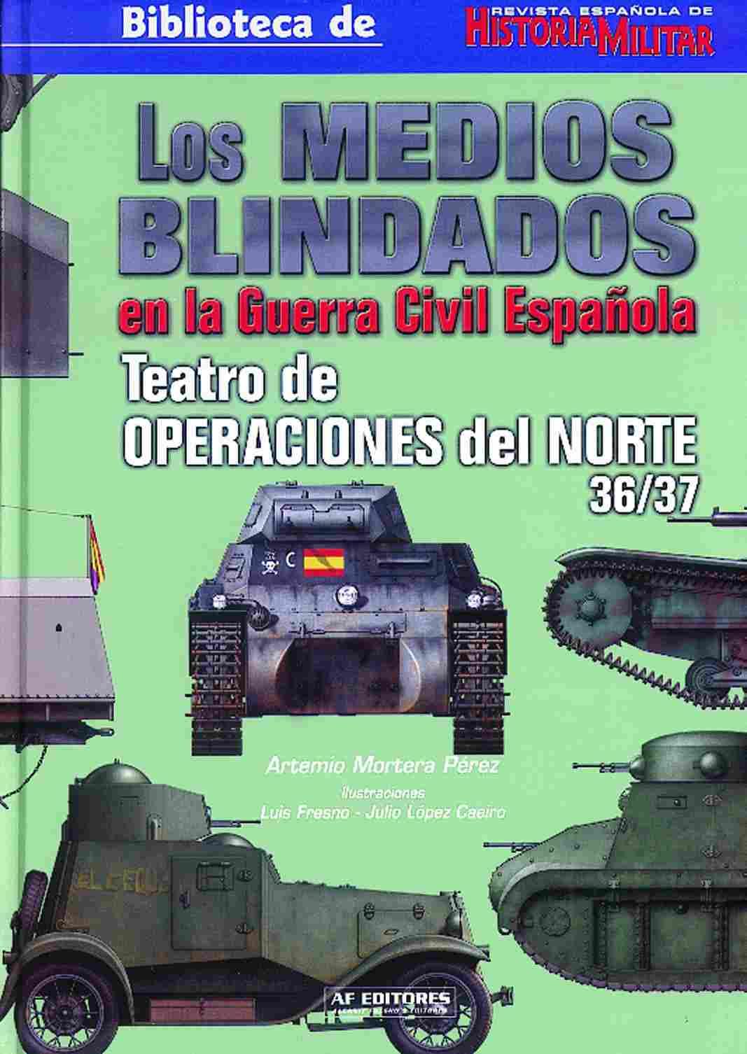 Los Medios Blindados En La Guerra Civil Espa U00f1ola  Teatro