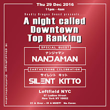 12/29(Thu)Downtown Top Ranking w Nanjaman, Silent Kitto and Milo at Left Field