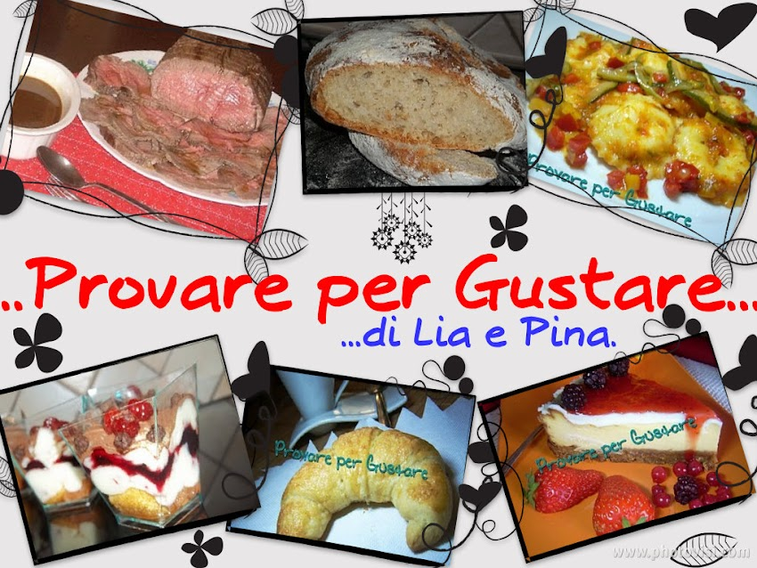 ...::Provare Per Gustare::...