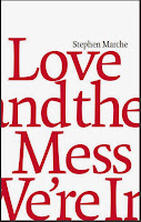 http://discover.halifaxpubliclibraries.ca/?q=title:love%20and%20the%20mess%20we%27re%20in