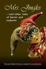 READ THEM ALL! MRS. JINGLES AND OTHER TALES OF HORROR AND SUSPENSE