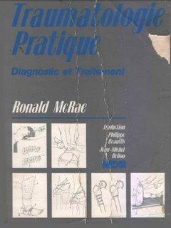 Traumatologie pratique : Diagnostic et traitement