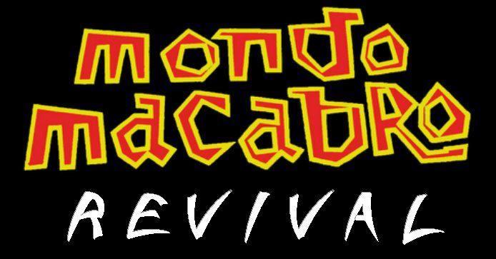 MONDO MACABRO REVIVAL -Funhouse Store-