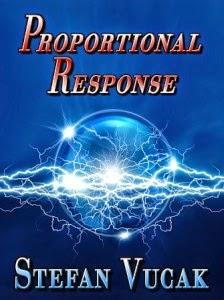 http://www.amazon.com/Proportional-Response-Stefan-Vucak-ebook/dp/B00PHZWHZY/ref=sr_1_1?ie=UTF8&qid=1419902263&sr=8-1&keywords=stefan+vucak