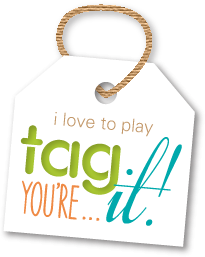 - Tag You're It !