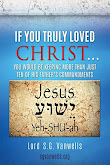If You Truly Loved Christ